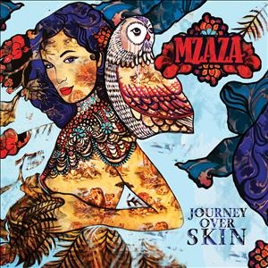 Journey Over Skin by Mzaza